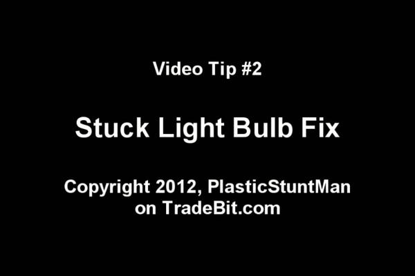 Product picture DIY Stuck Light Bulb Fix Cure Tip Plasticstuntman